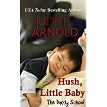 Hush, Little Baby (The Daddy School Series Book 6) (English Edition)