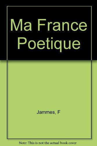 Ma France Poetique