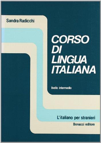 Corso di lingua italiana. Livello intermedio: Textbook (L'italiano per stranieri)