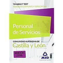 Personal de servicios de la Junta de Castilla y León. Temario y test de materias comunes y específicas