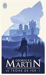 Le trône de fer, tome 1 de George R.R. Martin