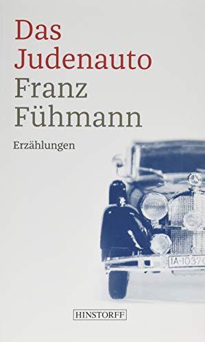 Das Judenauto: Erzählungen - Vierzehn Tage aus zwei Jahrzehnten
