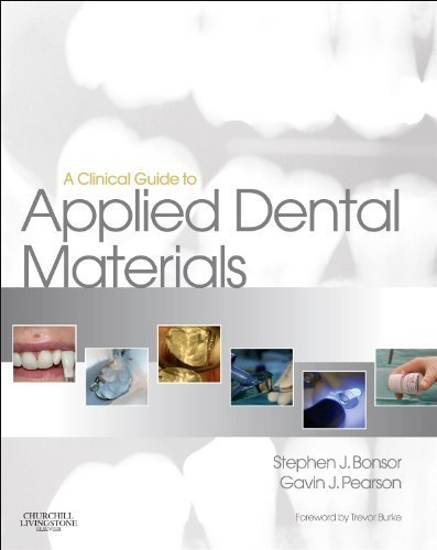 A Clinical Guide to Applied Dental Materials by Stephen J. Bonsor, Gavin J. Pearson (2012) Paperback