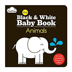 The Animals: Black & White Baby Book (The Black White Baby Range)