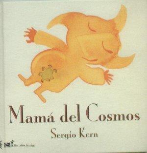 Mama del cosmos/ Cosmos Mom (Coleccion Libros-album Del Eclipse)