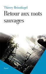 Retour aux mots sauvages (Littérature Française)