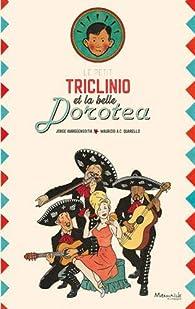 Le petit Triclinio et la belle Dorotea par Jorge Ibargüengoitia
