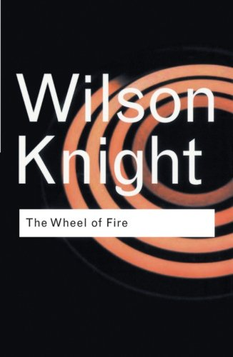 RC Literature and Literary Theory Bundle: The Wheel of Fire (Routledge Classics)