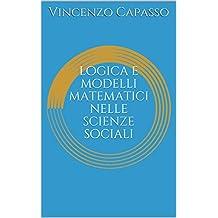 logica e modelli matematici nelle scienze sociali