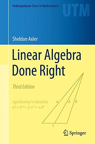 Linear Algebra Done Right (Undergraduate Texts in Mathematics) por Sheldon Axler