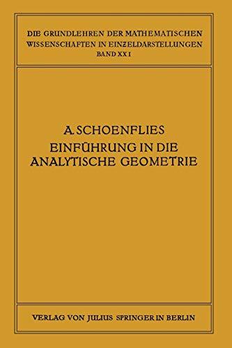 Einführung in die Analytische Geometrie der Ebene und des Raumes (Die Grundlehren der Mathematischen Wissenschaften) (German Edition)