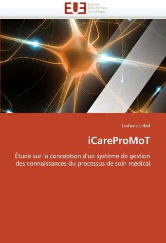 iCareProMoT par Ludovic Lebel