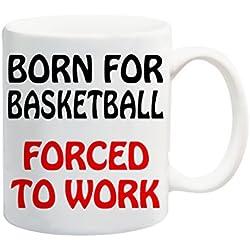 Born para de baloncesto forzado a trabajar taza regalo Juego de pelotas
