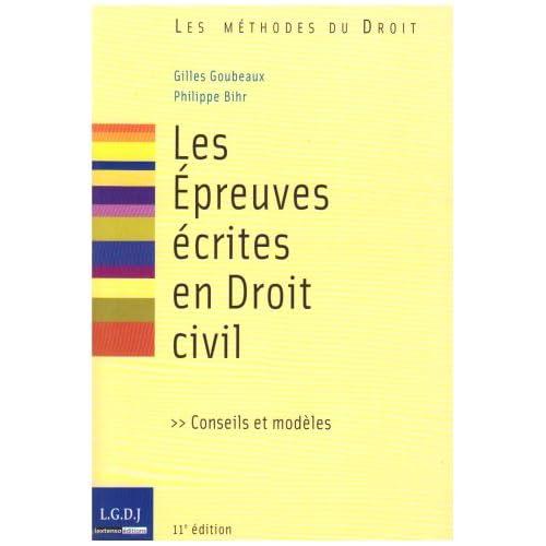 Les Epreuves écrites en Droit civil : Conseils et modèles