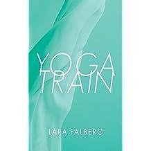 Yoga Train (English Edition)