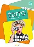 Édito C1. Livre élève + CD MP3 + DVD