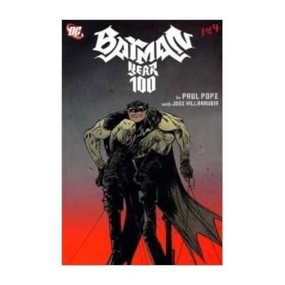 Year 100 Part 2 :batman