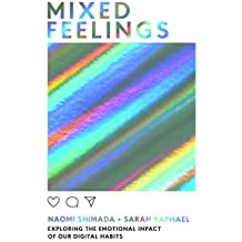 Mixed Feelings: Exploring the emotional impact of our digital habits