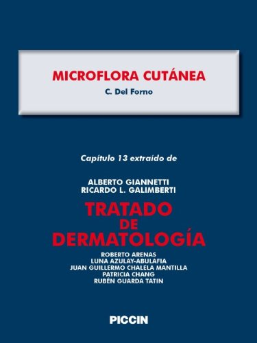 Capítulo 13 extraído de Tratado de Dermatología - MICROFLORA CUTÁNEA