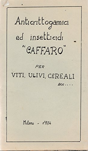 anticrittogamici-ed-insetticidi-caffaro-per-viti-ulivi-cereali-ecc-milano-1924-l4847-copertina-morbi