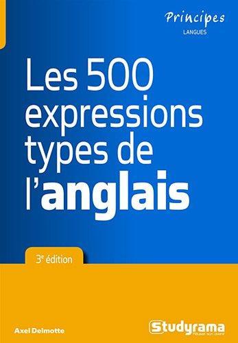 Les 500 expressions type de l'anglai...