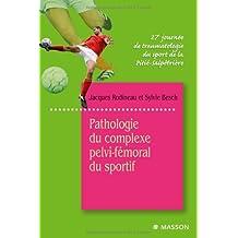 Pathologie du complexe pelvi-fémoral du sportif