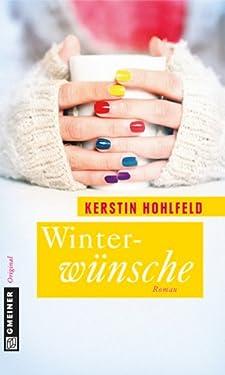 Winterwünsche: Roman (Rosa Redlich Serie 3)