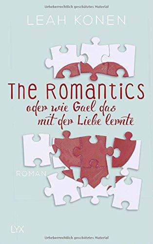 Buchseite und Rezensionen zu 'The Romantics, oder wie Gael das mit der Liebe lernte' von Leah Konen