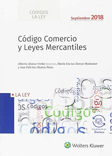 Código Comercio y Leyes Mercantiles - (edición 2018) (Códigos LA LEY) por Aa.Vv.