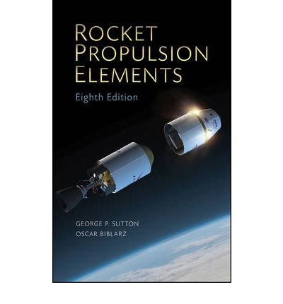 [(Rocket Propulsion Elements)] [ By (author) George P. Sutton, By (author) Oscar Biblarz ] [February, 2010]