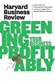 HBR Greening Your Business Profitably (Harvard Business Review)