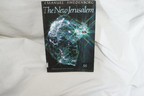 The New Jerusalem by Emanuel Swedenborg (1990-12-31)