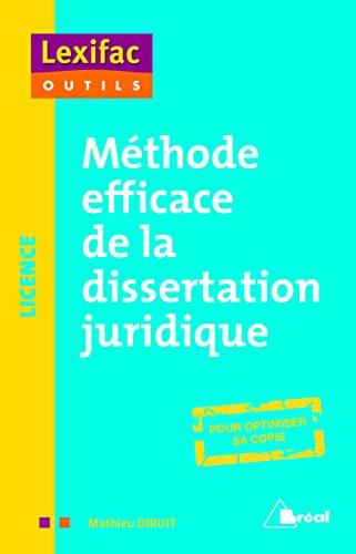 Méthode efficace de la dissertation juridique par Mathieu DIRUIT
