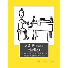 50 Piezas fàciles para piano para principiantes
