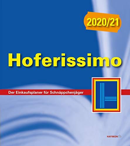 Hoferissimo 2020/21: Der Einkaufsplaner für Schnäppchenjäger (HAYMON TASCHENBUCH)