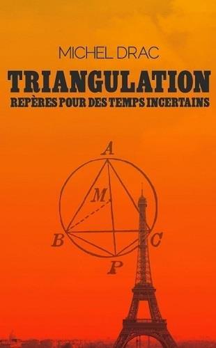 Triangulation : Repres pour des temps incertains