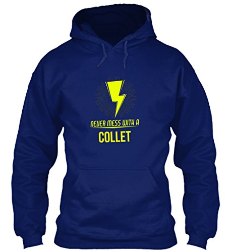teespring Men's Novelty Slogan Hoodie - Collet Never Mess with Collet