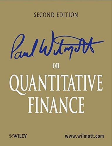 Paul Wilmott on Quantitative Finance 2nd Edition