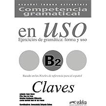 Competencia gramatical en uso B2 - libro de claves (Gramática - Jóvenes Y Adultos - Competencia Gramatical En Uso - Nivel B2)