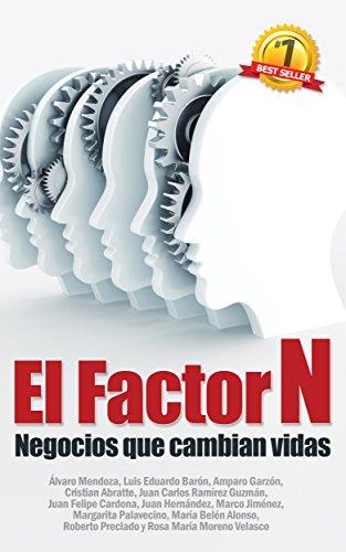 Factor N: Negocios que cambian vidas por Amparo Garzón