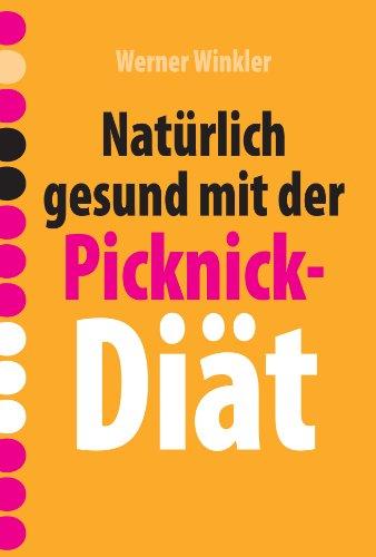 Natürlich gesund mit der Picknick-Diät