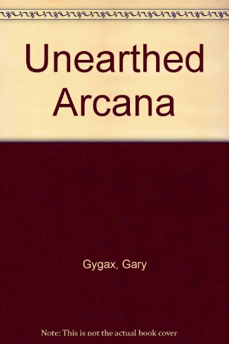 Unearthed Arcana [Gebundene Ausgabe] by Gygax, Gary