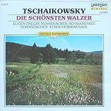 Tschaikowsky: Die schönsten Walzer