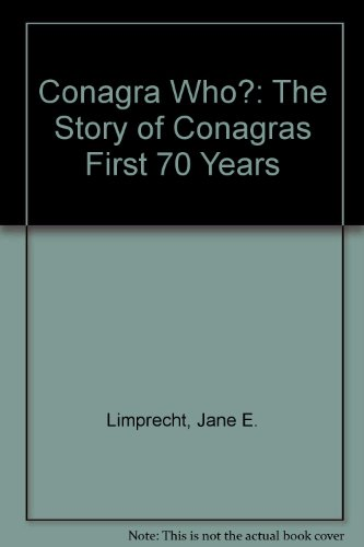 conagra-who-the-story-of-conagras-first-70-years