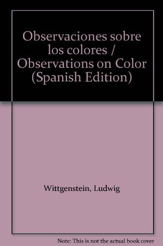 Observarcion sobre los colores (Amadeo Bola Detective) por Ludwig Wittgenstein