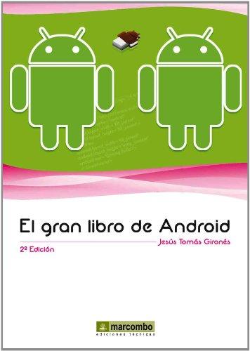 El Gran Libro de Android por JESUS TOMÁS GIRONÉS