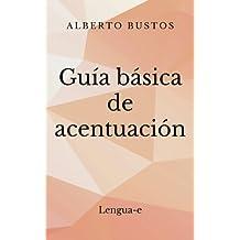 Guía básica de acentuación (Blog de Lengua)