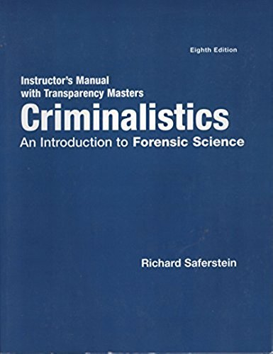 Instructor's Manual with Transparency Masters Criminalistics An Introduction to Forensic Science
