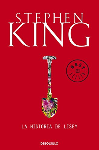 La historia de Lisey (BEST SELLER) por Stephen King