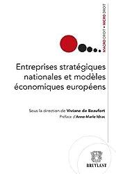 Entreprises stratégiques nationales et modèles économiques européens (Macro droit / Micro droit)